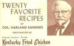 Colonel Sanders 20 Favorite Recipes - from the recipe booklet put out by Colonel Sanders and KFC in 1964 : Recipelink Retro Recipes, Old Recipes, Vintage Recipes, Cookbook Recipes, Cooking Recipes, Cooking Bacon, Family Recipes, Healthy Recipes, Homemade Cookbook