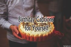Birthday captions for yourself to celebrate your birthday. Use these awesome and. Photo Captions For Facebook, Birthday Captions Instagram, Photos For Facebook, Instagram Funny, Selfie Captions, Selfie Quotes, Funny Captions, Picture Captions, Selfies