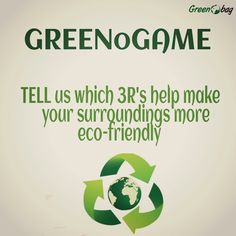 #Greenogames #GreenoBag Guess the 3R's which help make the environment more eco-friendly