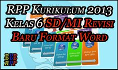 RPP Kurikulum 2013 Kelas 6 SD/MI Revisi Baru Format Word