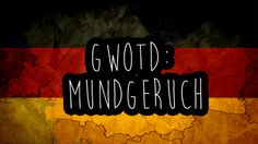 Today's German word of the day is: der Mundgeruch - the bad breath | Do you know people with really bad Mundgeruch? :D