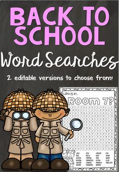 Editable Back to School Word Search Make your first day of school one to remember with my editable word search templates! Students will love searching for their name, their friends and even yours in their very own personalized word search! Simply type your