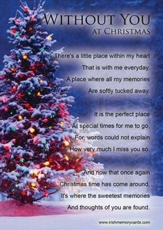 Without You At Christmas christmas christmas quotes christmas quotes for family christmas quotes about losing loved ones christmas in heaven quotes christmas in memory quotes Merry Christmas In Heaven, Christmas Poems, Christmas Quotations, Christmas Phrases, Christmas Pictures, Christmas Christmas, Christmas Traditions, Miss You Mum, Miss My Dad