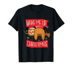 This drowsy little sloth is waiting for the big day. Greta gift for sloth lovers and everyone waiting for Christmas. This design makes a great holiday gift for men, women and kids. #sloth #Christmas #sleepy #sleepysloth (Amazon affiliate link) Christmas Sloth, Christmas Humor, Christmas Holiday, Holiday Fun, Cute Sloth, Promote Your Business, Wake Me Up, Cute Shirts, Funny Cute