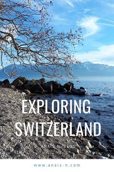 Exploring Switzerland: Lausanne & surroundings.  Things to see and do in Lausanne, Switzerland #travel #travelinsipiration #switzerland #lausanne #lake #travelling #travelideas #travellingrecommendations