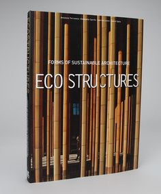 Take a look at this Eco Structures: Forms of Sustainable Architecture Hardcover by Sterling on #zulily today!