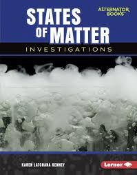 Buy States of Matter Investigations by Karen Latchana Kenney and Read this Book on Kobo's Free Apps. Discover Kobo's Vast Collection of Ebooks and Audiobooks Today - Over 4 Million Titles! Science Curriculum, Science Classroom, States Of Matter, Science Notebooks, Ap Biology, Simple Machines, Scientific Method, Middle School Science, Physical Science