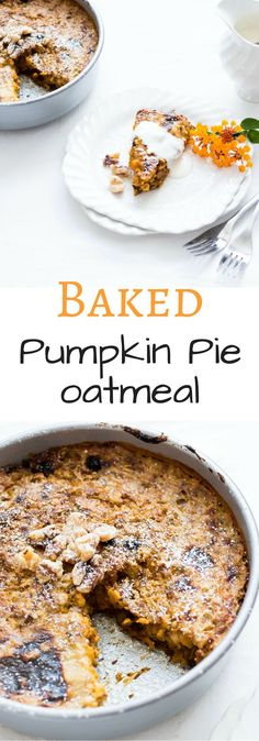Baked Pumpkin Pie Oatmeal is a belly warming bowl of goodness. Fall in a bowl Baked Pumpkin Pie Oatmeal is a belly warming bowl of goodness. Fall in a bowl Pumpkin Pie Oatmeal, Baked Pumpkin, Pumpkin Recipes, Fall Recipes, Healthy Pumpkin, Winter Desserts, Köstliche Desserts, Delicious Desserts, Dessert Recipes