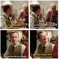 """Am I happy too? I haven't checked. Sherlock Fandom, Bbc Sherlock Holmes, Mycroft Holmes, Sibling Memes, Dr Watson, Mark Gatiss, Steven Moffat, 221b Baker Street, Arthur Conan Doyle"