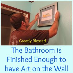 Greatly Blessed: The Bathroom is Finished Enough to have Art on the Wall - #FulcrumGallery GIVEAWAY