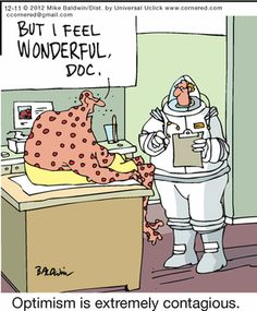 """""""Cornered"""" by Mike Baldwin ~ Optimism is Extremely Contagious! Pharmacy Humor, Medical Humor, Old People Jokes, Fishing Hook Knots, Dentists, Optimism, Nurses, Comic Strips, Doctors"""