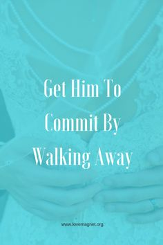 Actually get him to commit by walking away? save the pin and click through to learn more. Relationship Problems, Relationships Love, Healthy Relationships, Relationship Advice, Marriage Advice, Marriage Infidelity, Save My Marriage, Love And Marriage, Dating Advice For Men