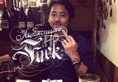 необьяснимо но fcuk!  #TheWalkingDead #glenn #calligraphy