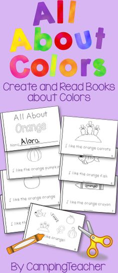 All About Colors - Create Books for kindergarten and first grade.