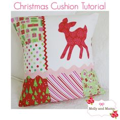 Make a Christmas Cushion cover with an appliqué panel, some Christmas patchwork and ric rac trims. Use a simple envelope style - no buttons, no zips!