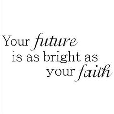Your Future Is As Bright As Your Faith (12.5x28.5) wall saying vinyl lettering home decor decal stickers quotes religious appliques