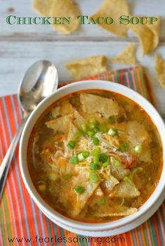 Chicken Taco Soup   http://www.fearlessdining.com