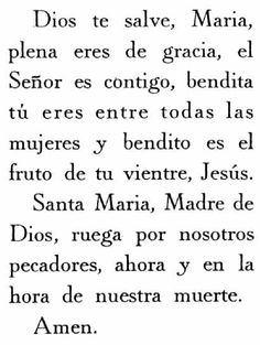 I am not a Spanish speaker, nor can I read in Spanish. But my grandmother was. Amazingly, I can read this prayer & hear her say this prayer in my mind. She passed away 10 years ago.