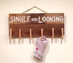 Single and looking! Unique reclaimed pallet wood sign for your laundry room to keep track of those single socks