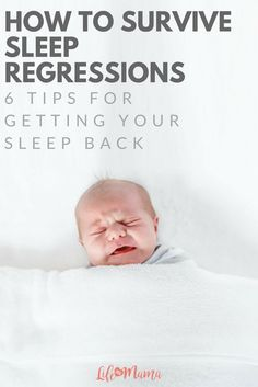 Sleep regressions are difficult for your baby because they are often learning new major milestone like sitting up and walking. The good news is that sleep regressions last a few weeks max, and that we've come up with a survival list on how you can push through.