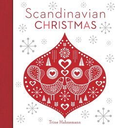 Nordic Thoughts: Scandinavian Christmas Trine Hahnemann