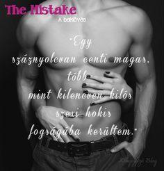 Elle Kennedy: The Mistake - A baklövés