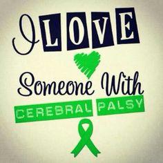 I love someone with cerebral palsy