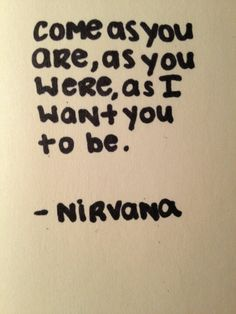 """Come As You Are,"" Nirvana lyrics"