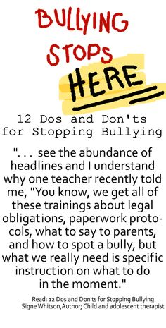 12 Dos and Don'ts for Stopping Bullying from Huff Post for Parents #stop_bullying, #bullies, bullying_at_school     http://www.huffingtonpost.com/signe-whitson/12-dos-and-donts-for-stopping-bullying_b_3856000.html?utm_hp_ref=tw
