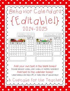 Editable Behavior Calendars 2014-2015!  Make parent/teacher communication EASY!