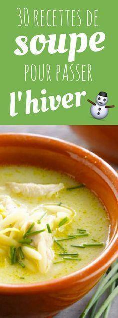 30 Recettes de Soupes d'Hiver pour se régaler et se réchauffer !