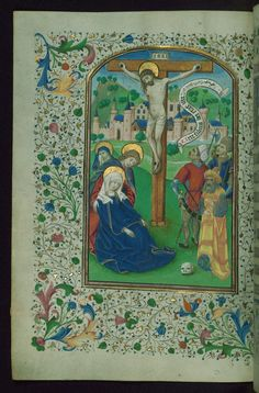 Book of Hours Crucifixion Walters Manuscript W.197 fol. 50v by Walters Art Museum Illuminated Manuscripts