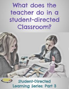 If student-directed learning is what it sounds like, then what is the purpose of having a teacher at all? In a student-directed learning environment, the role changes from teacher to facilitator. For details check out this post! Problem Based Learning, Play Based Learning, Blended Learning, Project Based Learning, Learning Through Play, Learning Centers, Instructional Technology, Instructional Strategies, Instructional Design