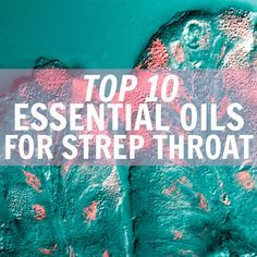 Find out how to use essential oils for strep throat in this article! Strep throat is a common condition among children and adults alike. It's painful a