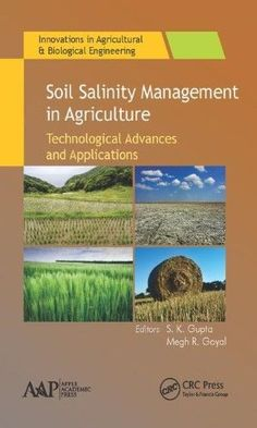 """Read """"Soil Salinity Management in Agriculture Technological Advances and Applications"""" by available from Rakuten Kobo. This important volume, Soil Salinity Management in Agriculture, addresses the crucial issue of soil salinity of potentia. Soil And Water Conservation, Textbook, Agriculture, Saving Money, Management, Free Apps, Audiobooks, Ebooks"""