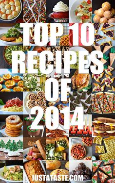 The 10 Top Recipes of 2014 on justataste.com repinned over 5,ooo times   #Amazmerizing