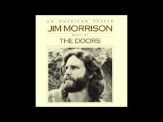 An American Prayer is the ninth and final studio album by the Doors.[3] In 1978, seven years after lead singer Jim Morrison died and five years after the remaining members of the band broke up, Ray Manzarek, Robby Krieger, and John Densmore reunited and recorded backing tracks over Morrison's poetry (originally recorded in 1969 and 1970).