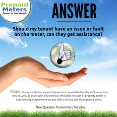 Answer 8: Should my tenant have an issue or fault on the meter, can they get assistance?