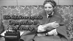 Anaïs Nin | Community Post: 21 Inspirational Quotes By Some Of History's Most Badass Women