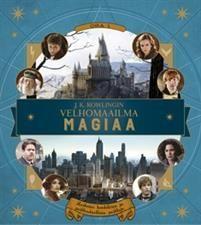 J.K. Rowlingin - Velhomaailma - Magiaa