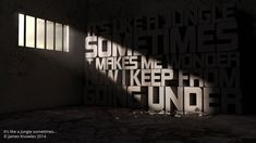 It's Like a Jungle sometimes, #3D, #Graphic #Design, #Typography