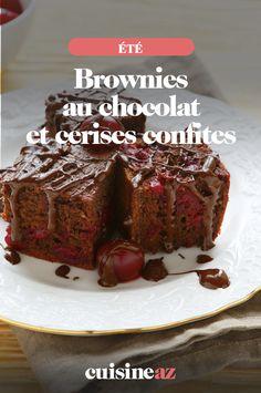 Le brownies au chocolat et cerises confites est un gâteau qui changera des pâtisseries que vous avez l'habitude de manger.  #recette#cuisine#gateau #brownies #cerise#patisserie #ete Meatloaf, Brownies, Cooking, Desserts, Food, Cooking Recipes, Sugar Cake, Vegetable Tian, Cherry Fruit