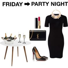 Friday-> Party night
