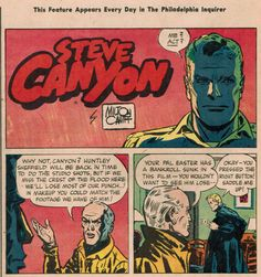 Strip from Sunday, March 18, 1956 (Part 1) as it appeared in The Philadelphia Inquirer. This strip is part of a Sunday comics section, which features an ad for the new science fiction film, Forbidden Planet. The ad runs next to Steve Canyon, which is run in an unusual vertical layout. Excellent example of Caniff's coloring technique.