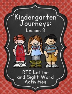 These activities are designed to review the letters and sight word covered in Lesson 8 of the Kindergarten Journeys series: Cc, a. I designe...