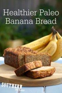 Healthier Paleo Banana Bread Recipe