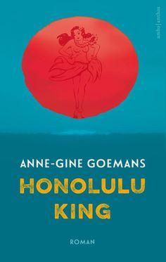 Honolulu king (Anne-Gine Goemans)      Benieuwd waar dit #ebook het goedkoopst is? Ga naar prijsvergelijker Boogsy!