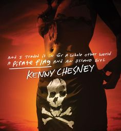 Kenny Chesney Pirate Flag
