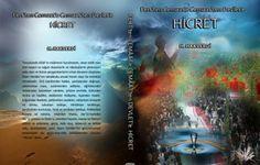 Fert'ten Cemâât'e, Cemâât'ten Devlet'e Geçişin İlk Adımı HİCRET – Hizbullah HAKVERDİ
