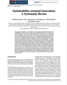 This paper is intended as a contribution to the ongoing conceptual development of sustainability‐oriented innovation (SOI) and provides initial guidance on becoming and being sustainable. Grey Literature, Product Development Process, Cognates, Environmental Challenges, Sustainable Development, Business School, Sustainability, Leadership, Innovation